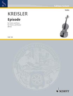 Episode - Fritz Kreisler - Partition - Violon - laflutedepan.com