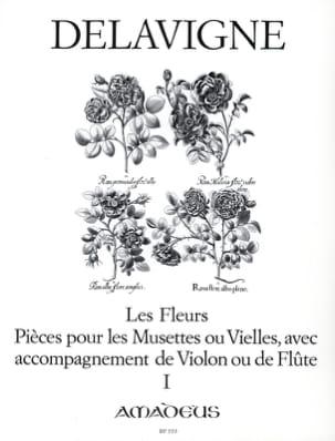 Philibert Delavigne - Les Fleurs Op. 4 - Volume 1 - Partition - di-arezzo.fr