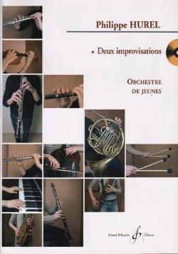 Philippe Hurel - 2 Improvisations - Conducteur - Partition - di-arezzo.fr