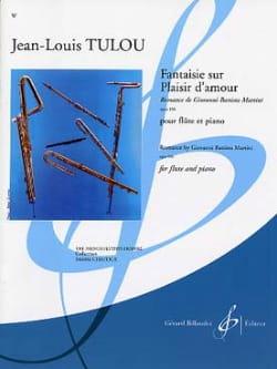 Fantaisie sur Plaisir d'Amour Jean-Louis Tulou Partition laflutedepan