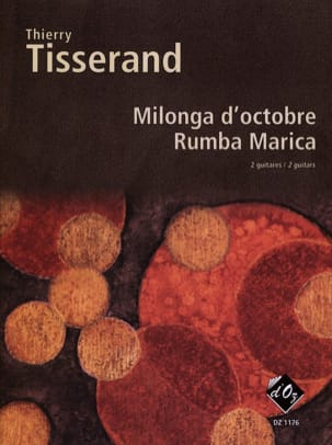 Thierry Tisserand - Milonga D'octobre, Rumba Marica - Partition - di-arezzo.fr