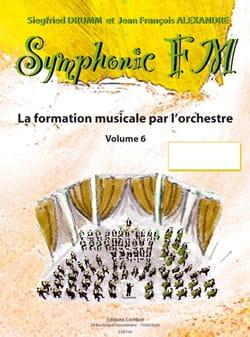 DRUMM Siegfried / ALEXANDRE Jean François - Symphonic FM Volume 6 - Percussion - Partition - di-arezzo.fr