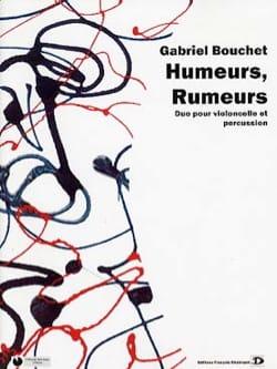 Gabriel Bouchet - Humeurs, Rumeurs - Partition - di-arezzo.fr