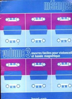Mélanges - Mélanges, Volume 3 (avec cassette) – Violoncelle - Partition - di-arezzo.fr