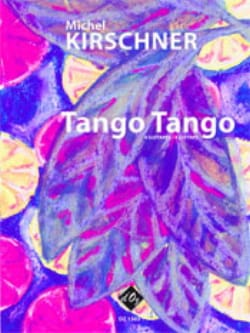 Tango Tango Michel Kirschner Partition Guitare - laflutedepan