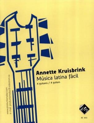 Annette Kruisbrink - Musica Latina Facil - Partition - di-arezzo.fr