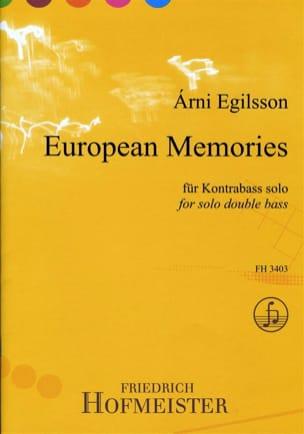 Arni Egilsson - European Memories - Partition - di-arezzo.fr