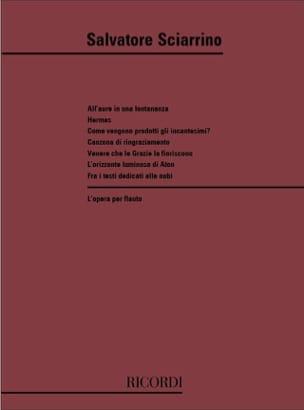 L'Opera per Flauto Salvatore Sciarrino Partition laflutedepan