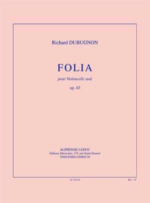 Richard Dubugnon - Folia Op. 43 - Partition - di-arezzo.fr