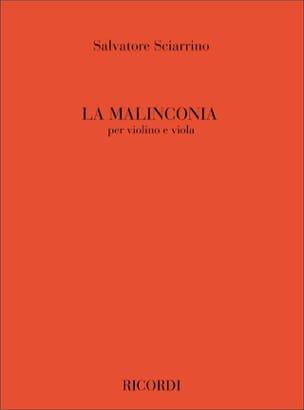Salvatore Sciarrino - La Malinconia - Partition - di-arezzo.fr