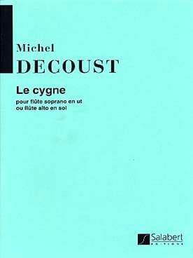 Le Cygne - Michel Decoust - Partition - laflutedepan.com