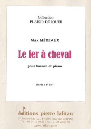 Le Fer à Cheval Max Méreaux Partition Basson - laflutedepan
