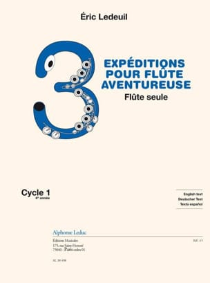 Eric Ledeuil - 3 Expeditions for Adventurer Flute - Sheet Music - di-arezzo.com