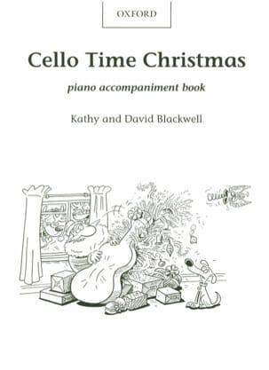 Kathy And David Blackwell - Cello Time Christmas - Piano Accompaniment - Sheet Music - di-arezzo.com