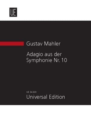 Gustav Mahler - Adagio de la Symphonie N°10 (1910) - Partition - di-arezzo.fr