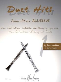 Jean-Marc Allerme - Duet Hits Pour 2 Clarinettes - Partition - di-arezzo.fr