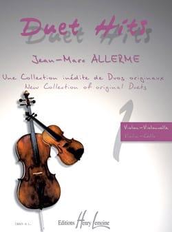 Jean-Marc Allerme - Duet Hits Pour Violon & Violoncelle - Partition - di-arezzo.fr