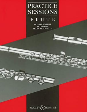 Practice Sessions Flute - Peter Wastall - Partition - laflutedepan.com