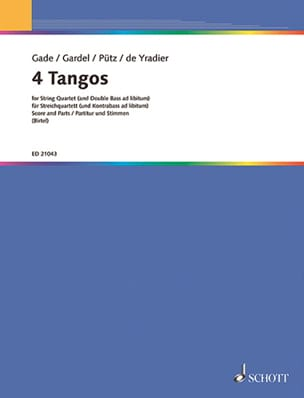 Gade Jacob / Gardel Carlos / Pütz Eduard / Yradier - 4 Tangos for String Quartet - Sheet Music - di-arezzo.co.uk