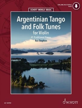 Argentinian Tango And Folk Tunes For Violon Stephen Ros laflutedepan
