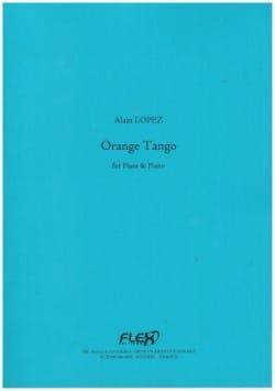 Orange Tango Alain Lopez Partition Flûte traversière - laflutedepan