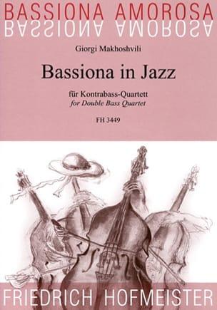 Giorgi Makhoshvili - Bassiona In Jazz - Partition - di-arezzo.fr