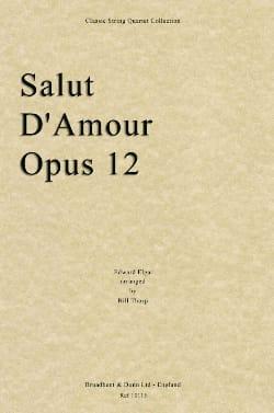 Salut D'amour Op 12 Score & Parts ELGAR Partition laflutedepan