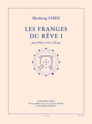 Musheng Chen - Les Franges du Rêve 1 - Partition - di-arezzo.fr