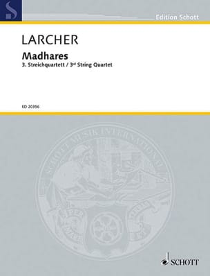 Madhares - 3ème Quatuor A Cordes - Thomas Larcher - laflutedepan.com