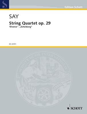 Fazil Say - Quatuor à Cordes Divorce Op. 29 - Partition - di-arezzo.fr