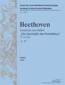 Ludwig van Beethoven - The Creatures Of Prometheus Op. 43 Overture - Partition - di-arezzo.fr