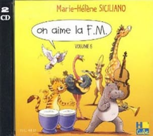 CD - On Aime la FM Volume 6 SICILIANO Partition laflutedepan