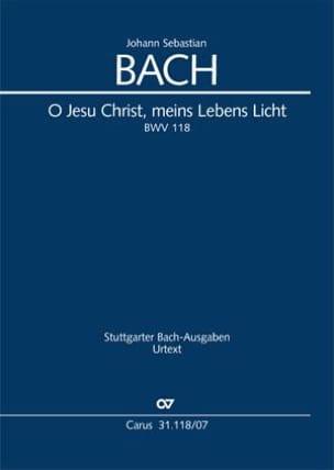 Johann Sebastian Bach - O Jesu Christ, Meines Leben Licht - BWV 118 - Partition - di-arezzo.fr