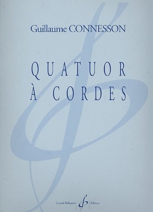 Guillaume Connesson - String Quartet (2010) - Partitura - di-arezzo.it