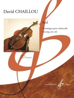 Seul - David Chaillou - Partition - Violoncelle - laflutedepan.com