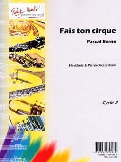 Pascal Berne - Fais Ton Cirque - Partition - di-arezzo.fr