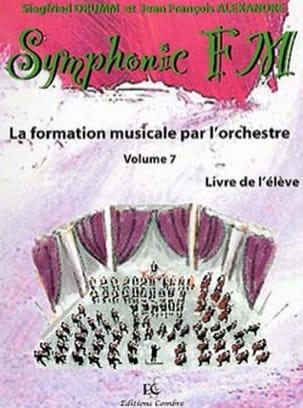 DRUMM Siegfried / ALEXANDRE Jean François - Symphonic FM Volume 7 - Violon - Partition - di-arezzo.fr