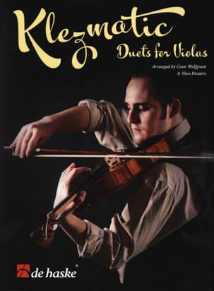 Dezaire Nico / Wolfgram Coen - Klezmatic Duets for Violas - Partition - di-arezzo.fr