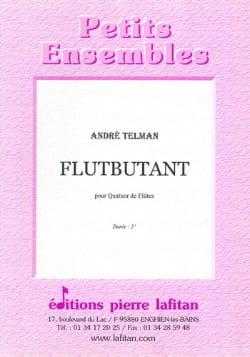 André Telman - Flutbutant - 4 Flûtes - Partition - di-arezzo.fr