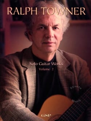 Solo Guitar Works Vol 2 - Ralph Towner - Partition - laflutedepan.com