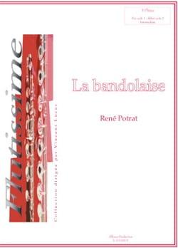 René Potrat - La Bandolaise - Partition - di-arezzo.fr