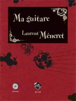Ma Guitare Volume 1 Laurent Méneret Partition Guitare - laflutedepan