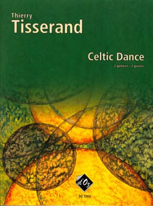 Thierry Tisserand - Celtic Dance - Sheet Music - di-arezzo.co.uk