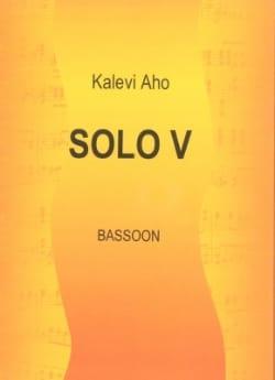 Kalevi Aho - Solo 5 - Fagott - Partition - di-arezzo.fr
