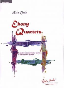 Ebony Quartets Alexis Ciesla Partition Clarinette - laflutedepan