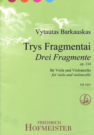 Vytautas Barkauskas - 3 Fragmente Op.134 - Partition - di-arezzo.fr