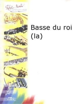 La Basse du Roi - Jérôme Naulais - Partition - laflutedepan.com