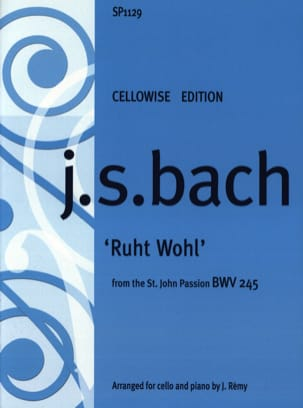 Ruht Wohl From St John Passion BWV 245 - BACH - laflutedepan.com