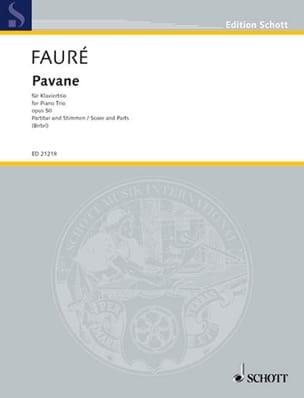 Gabriel Fauré - Pavane Op.50 - Trio Avec Piano - Partition - di-arezzo.fr