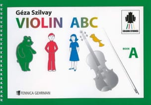 Geza Szilvay - Violin ABC Book A - Sheet Music - di-arezzo.co.uk